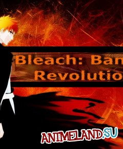 Bleach Bankai Revolution 1.9 test 2 (GAME)