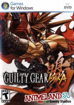 Повинный Механизм / Guilty Gear Gold (Аниме игры)